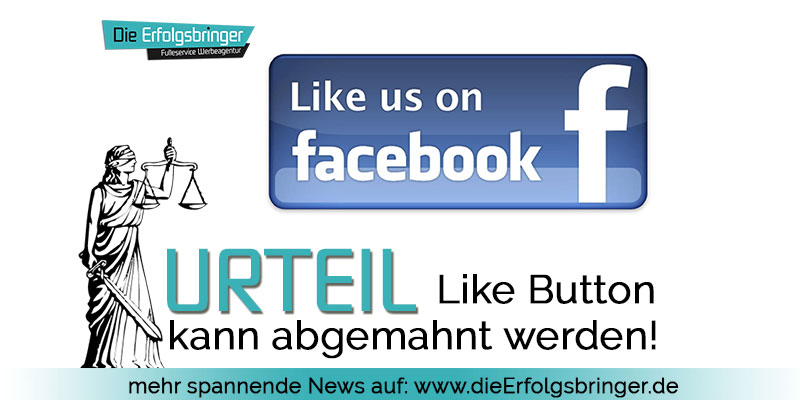 Facebook Like Button kann abgemahnt werden