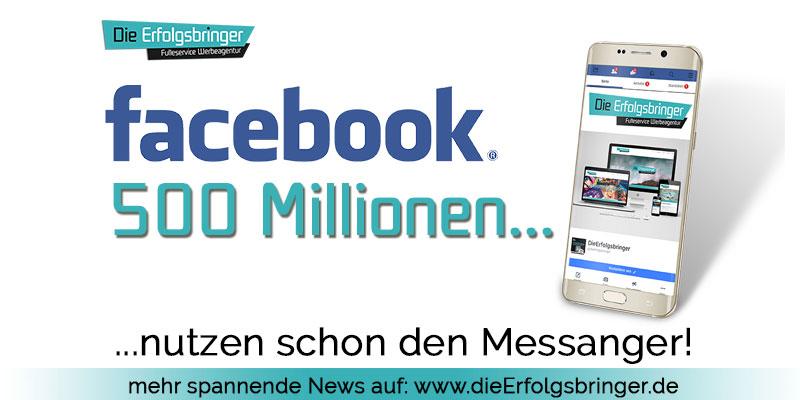 Facebook Messanger - Schon über 500 Millionen Nutzer