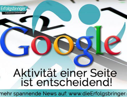 Google Optimierung – die Aktivität einer Webseite ist entscheidend!