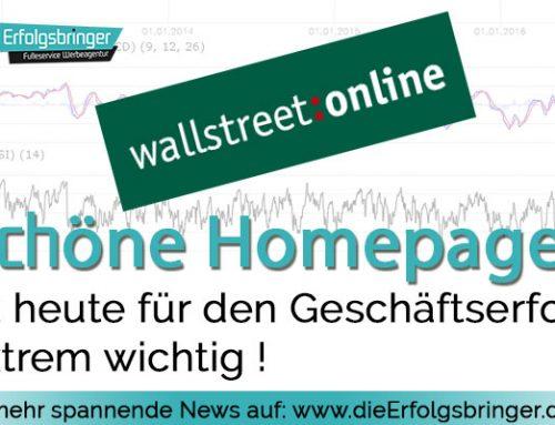 Eine Schöne Homepage ist extrem wichtig für einen Geschäftserfolg – Wallstreet online