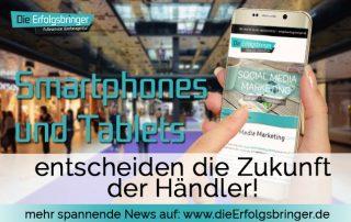 online shops- dieerfolgsbringer-news-smartphones-und-tablet-zukunft-im-handel