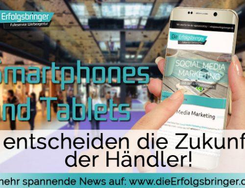 Online Shops – Smartphones und Tablets entscheiden die Zukunft des Handels