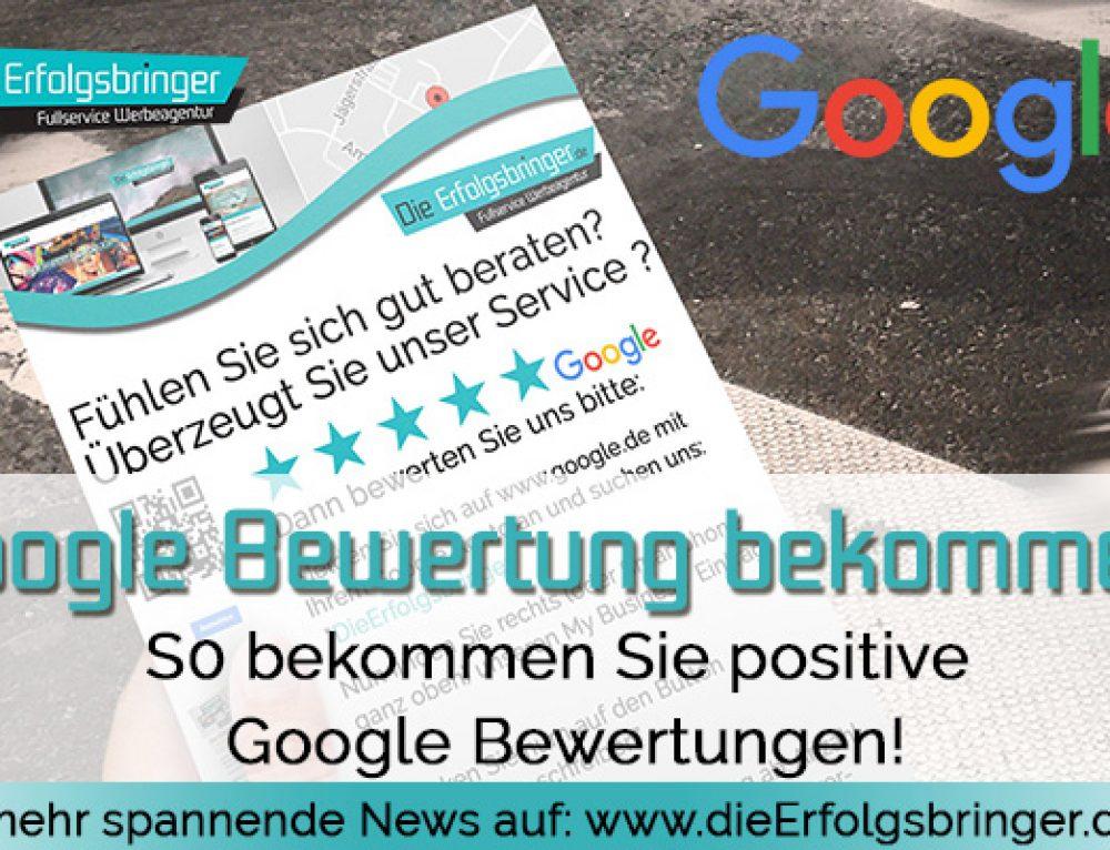 Wie kann ich meine Kunden dazu motivieren eine Google Bewertung zu schreiben?