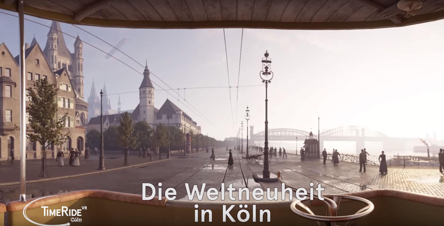 VR Reise nach Köln vor 100 Jahren