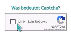 Was bedeutet Captcha ?