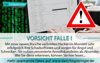 Eine neue Angriffswelle durch Hacker - Abmahnungen durch Anwaltskanzleien im Umlauf