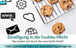 Einwilligung in die Cookies Pflicht was ist zu beachten