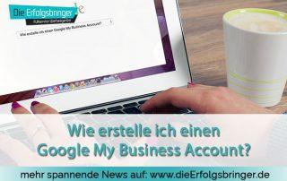 Wie-erstelle-ich-einen-Google-My-Business-Account-dieerfolgsbringer-titel